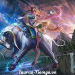 Taurus- Cung Kim Ngưu